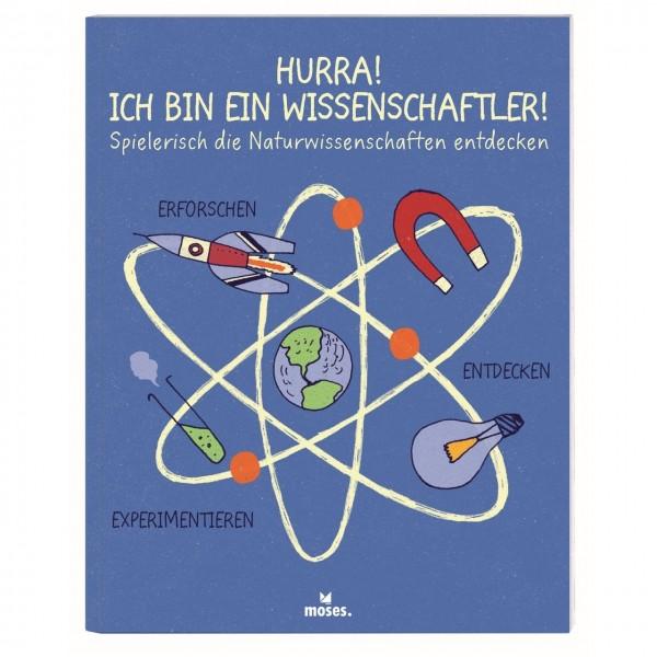 Hurra! Ich bin ein Wissenschaftler