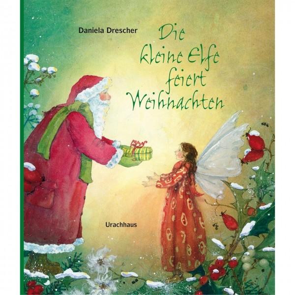 Kinderbücher Weihnachten.Die Kleine Elfe Feiert Weihnachten Von Graetz Verlag
