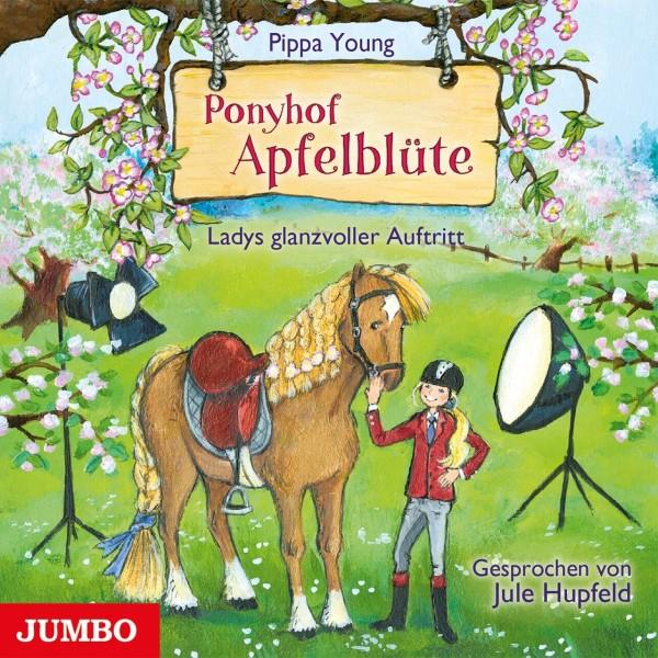 CD: Ponyhof Apfelblüte. Ladys glanzvoller Auftritt