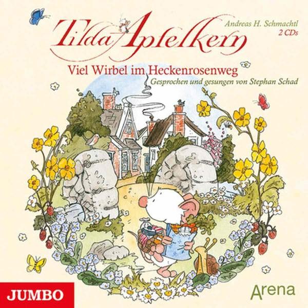 CD: Tilda Apfelkern. Viel Wirbel im Heckenrosenweg