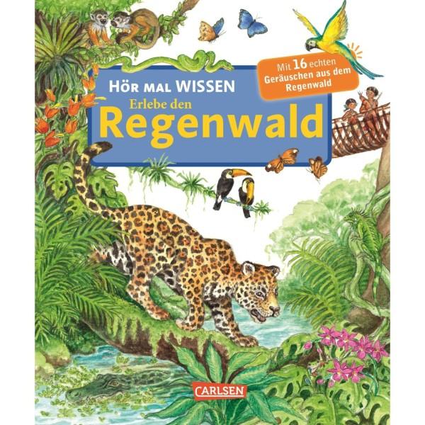 Hör mal Wissen: Erlebe den Regenwald