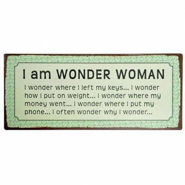 Metallschild I am Wonder Woman