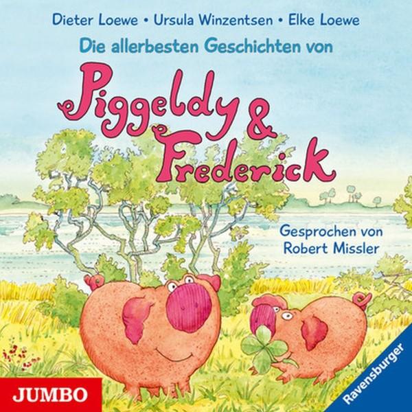 Die allerbesten Geschichten von Piggeldy & Frederick CD